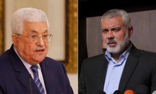 عباس تلقى اتصالا هاتفيا من هنية: دعم لجهود الحوار الفلسطيني image